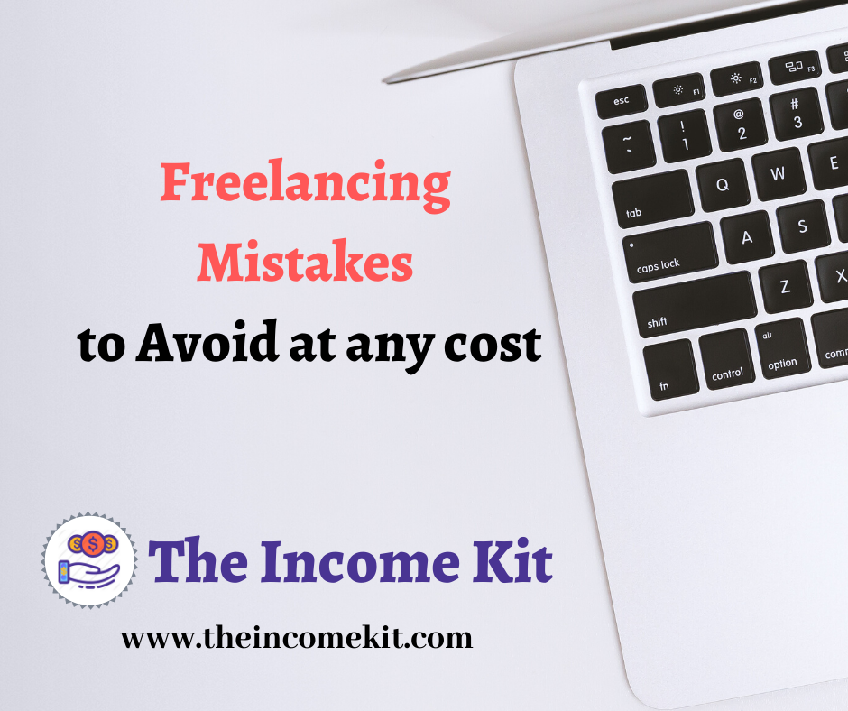 freelancing mistakes to avoid (amateur freelancer mistakes)