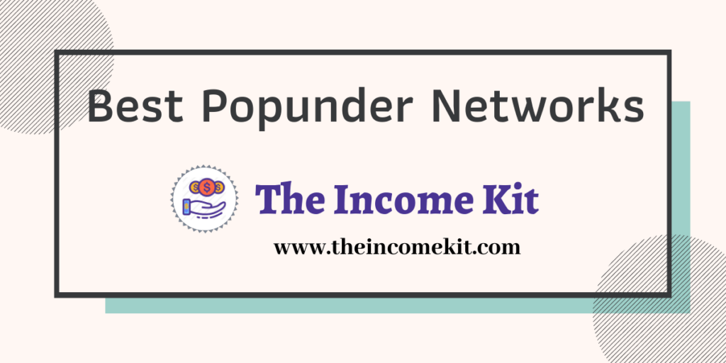 Best popunder networks highest paying popup ads networks
