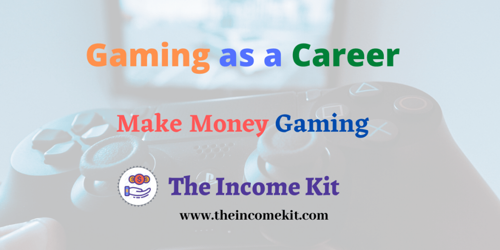 make money gaming